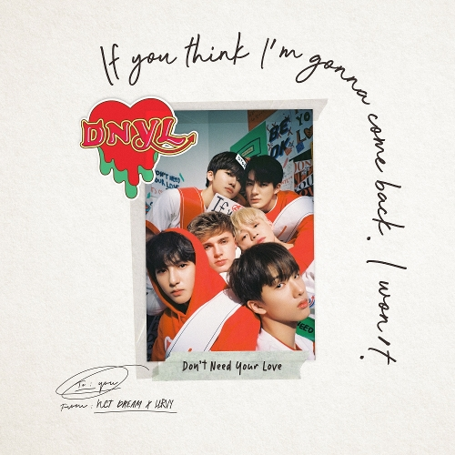 NCT DREAM, HRVY – Don`t Need Your Love