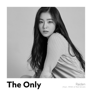 Download Raiden - The Only (feat. IRENE of Red Velvet) Mp3